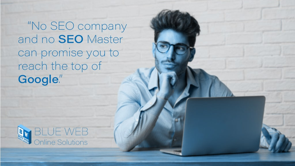 no seo company or seo master can promise the first rank of google. characteristics of seo company