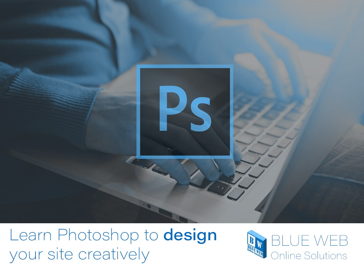 learn photoshop to cretively improve web design